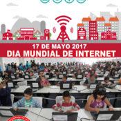 DIA MUNDIAL DE INTERNET 17 DE MAYO -2017. Participa!